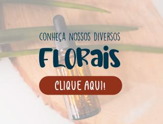 Conheça nossos florais